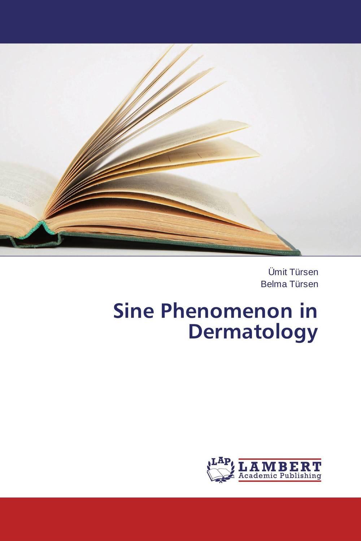 Sine Phenomenon in Dermatology