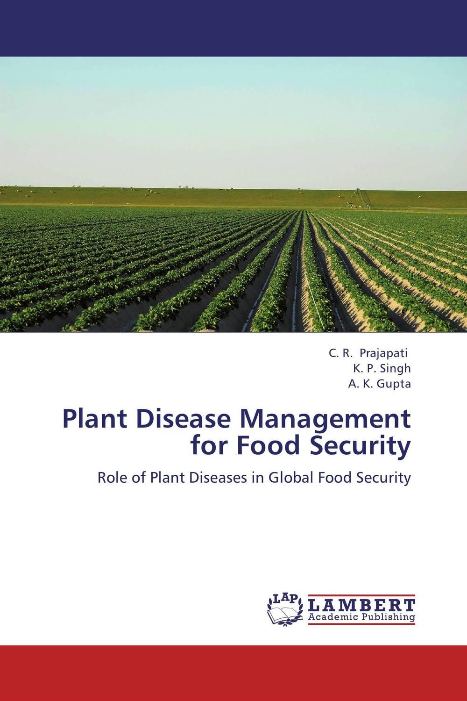 C. R. Prajapati,K. P. Singh and A. K. Gupta Plant Disease Management for Food Security shyam singh and l p awasthi characterization and management of viral diseases of papaya