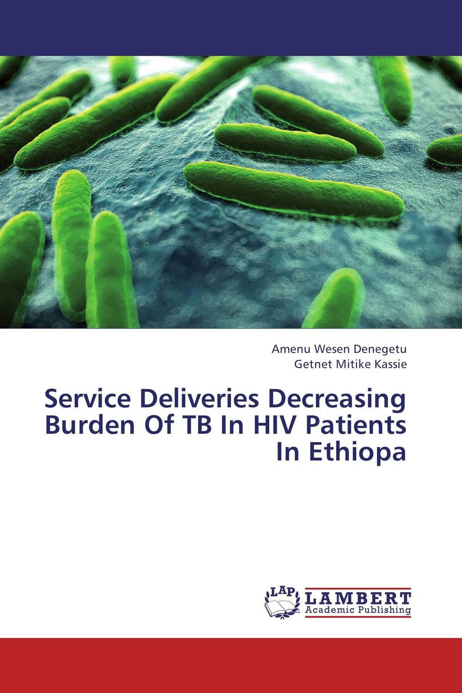 Service Deliveries Decreasing Burden Of TB In HIV Patients In Ethiopa