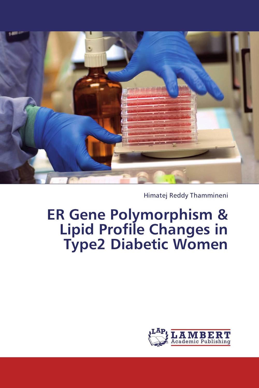 ER Gene Polymorphism & Lipid Profile Changes in Type2 Diabetic Women