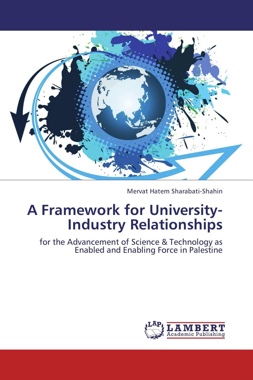 A Framework for University-Industry Relationships