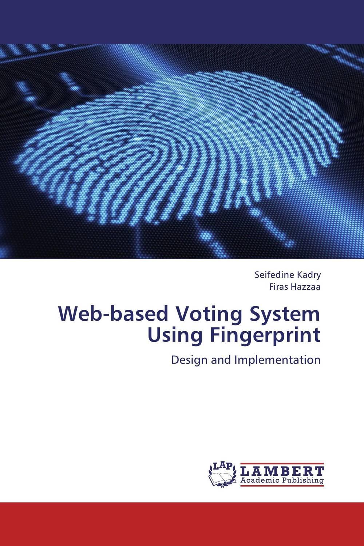 Web-based Voting System Using Fingerprint