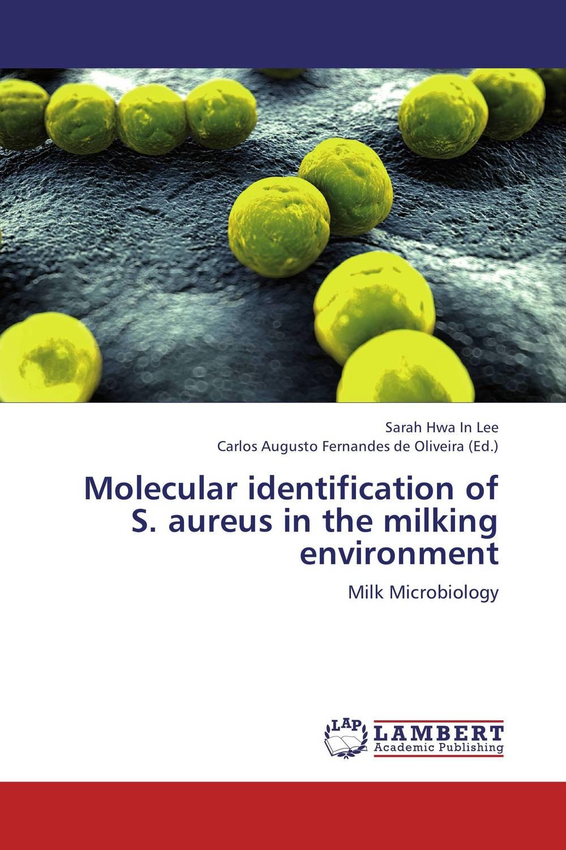 Molecular identification of S. aureus in the milking environment