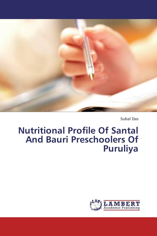 Nutritional Profile Of Santal And Bauri Preschoolers Of Puruliya