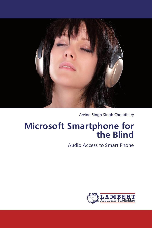 Arvind Singh Singh Choudhary Microsoft Smartphone for the Blind ranbir singh and amarjit singh status of haryana tourism