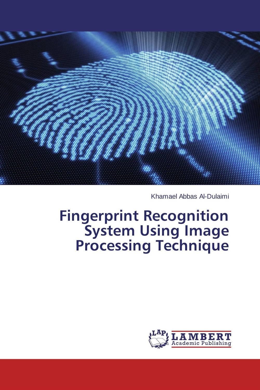 Fingerprint Recognition System Using Image Processing Technique