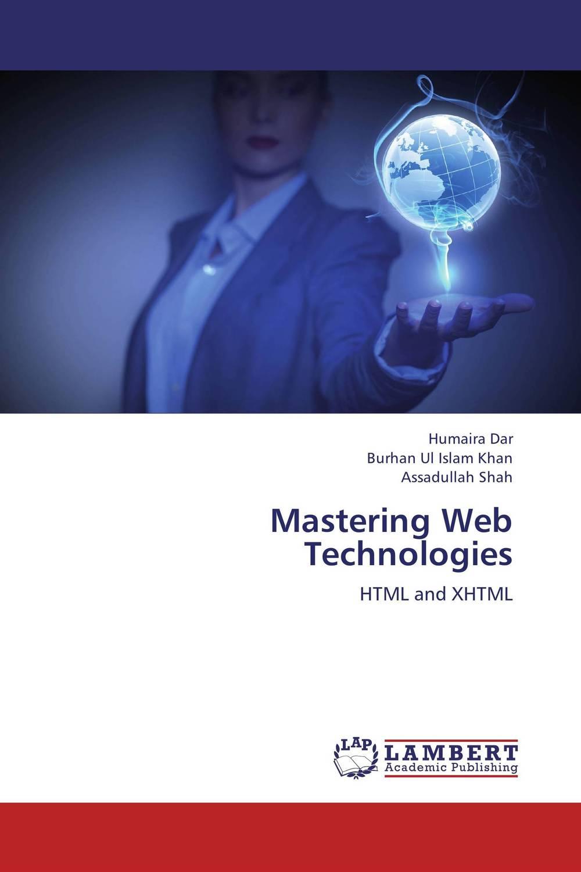 Mastering Web Technologies