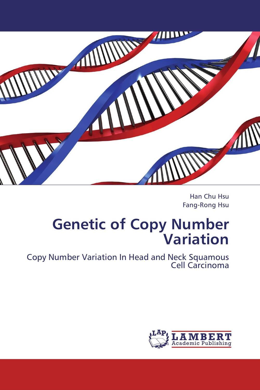 Genetic of Copy Number Variation