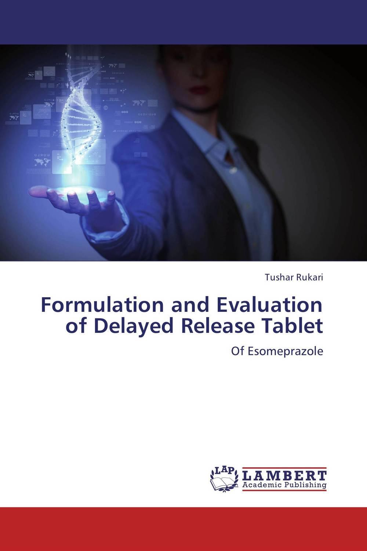 Tushar Rukari Formulation and Evaluation of Delayed Release Tablet amita yadav kamal singh rathore and geeta m patel formulation evaluation and optimization of mouth dissolving tablets