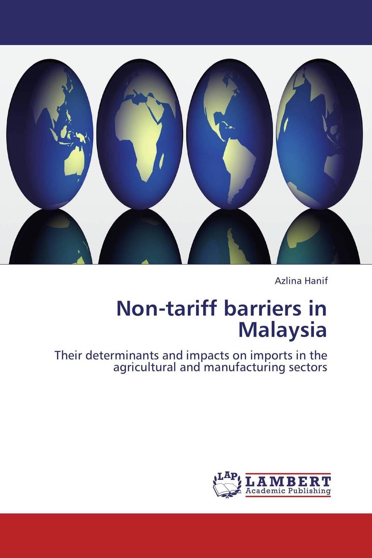 Non-tariff barriers in Malaysia