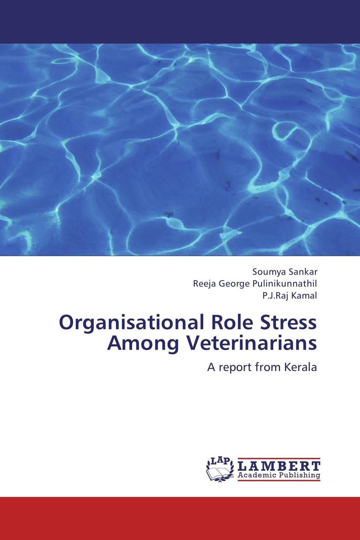 Organisational Role Stress Among Veterinarians