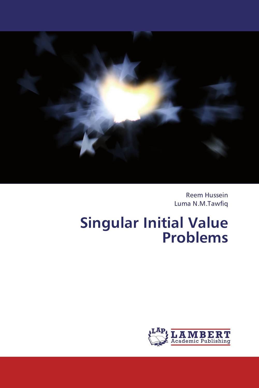 Reem Hussein and Luma N.M.Tawfiq Singular Initial Value Problems