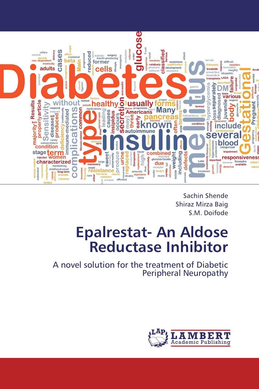 Epalrestat- An Aldose Reductase Inhibitor