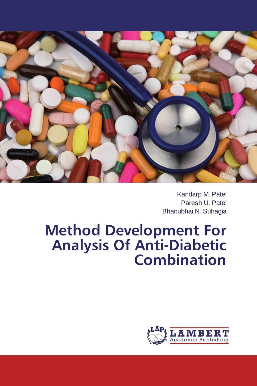 Kandarp M. Patel,Paresh U. Patel and Bhanubhai N. Suhagia Method Development For Analysis Of Anti-Diabetic Combination  amit kumara a patel u sahoo and a k sen development and validation of anlytical methods