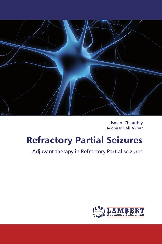 Refractory Partial Seizures