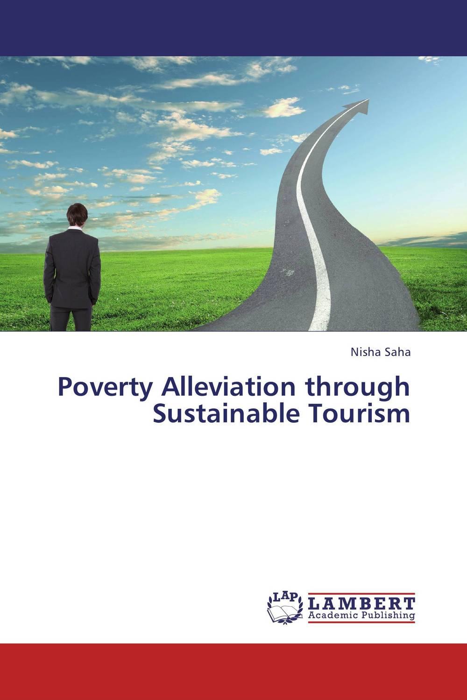 Poverty Alleviation through Sustainable Tourism