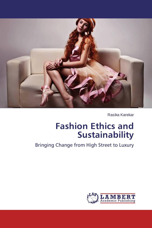 Fashion Ethics and Sustainability