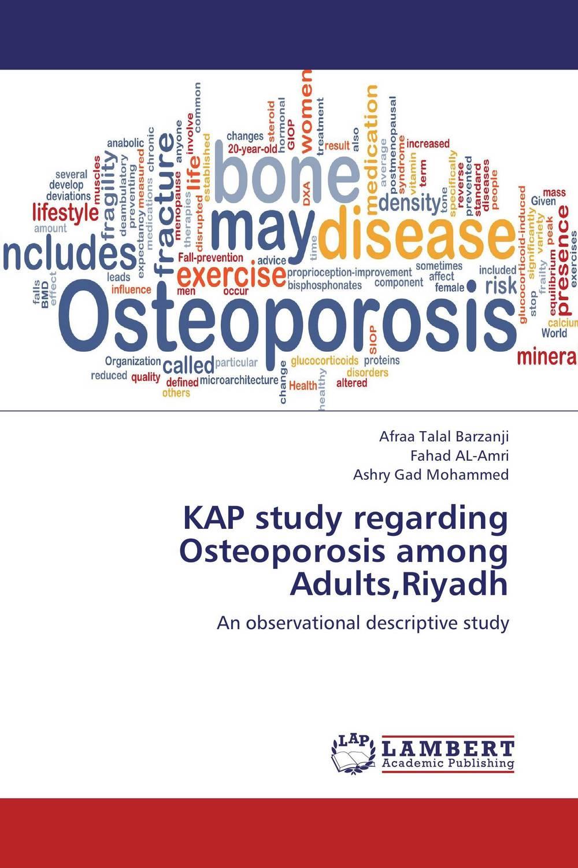 KAP study regarding Osteoporosis among Adults,Riyadh