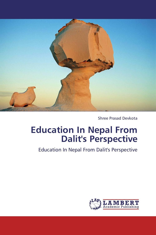 Shree Prasad Devkota Education In Nepal From Dalit's Perspective плинтус decomaster античное золото цвет 552 76х76х2400 мм 154 552