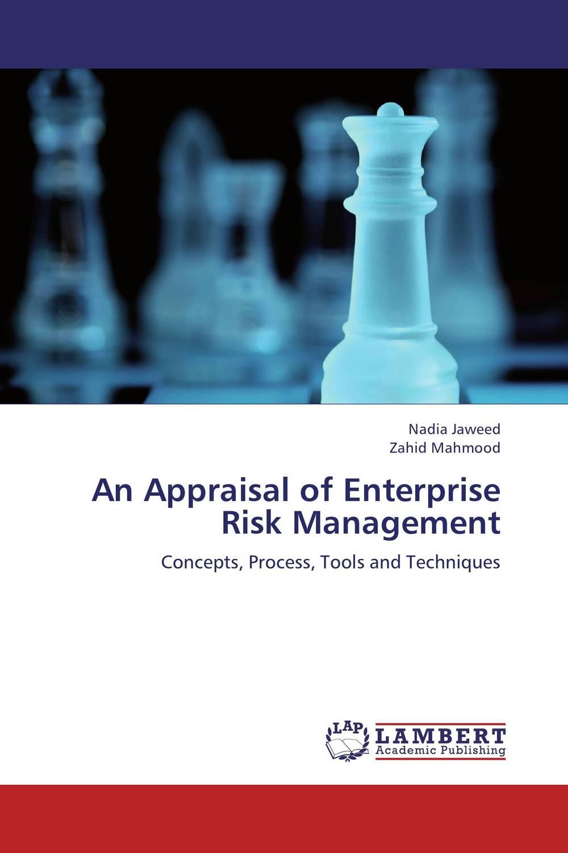 An Appraisal of Enterprise Risk Management