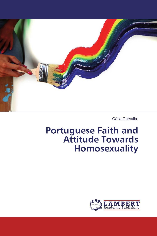 Portuguese Faith and Attitude Towards Homosexuality