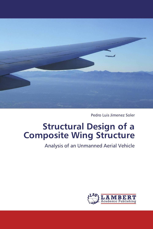 Pedro Luis Jimenez Soler Structural Design of a Composite Wing Structure darlington hove the finite element analysis of a composite sandwich beam