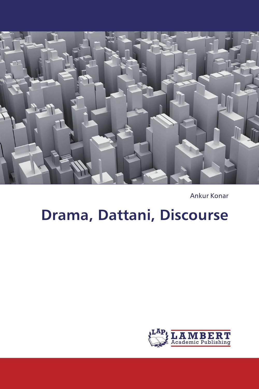 Drama, Dattani, Discourse
