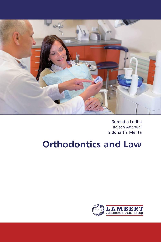 Orthodontics and Law