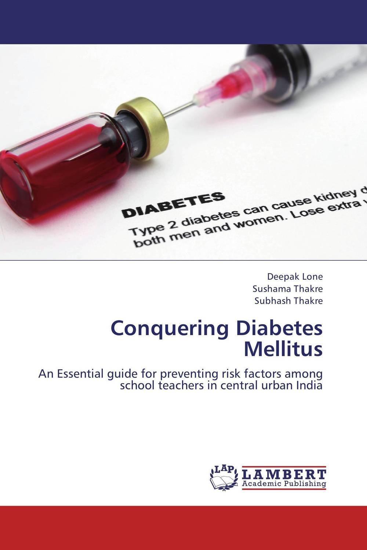 Conquering Diabetes Mellitus