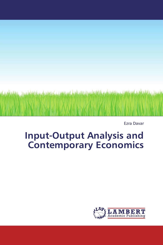 Input-Output Analysis and Contemporary Economics