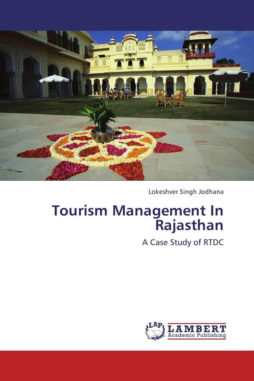 Lokeshver Singh Jodhana Tourism Management In Rajasthan ranbir singh and amarjit singh status of haryana tourism