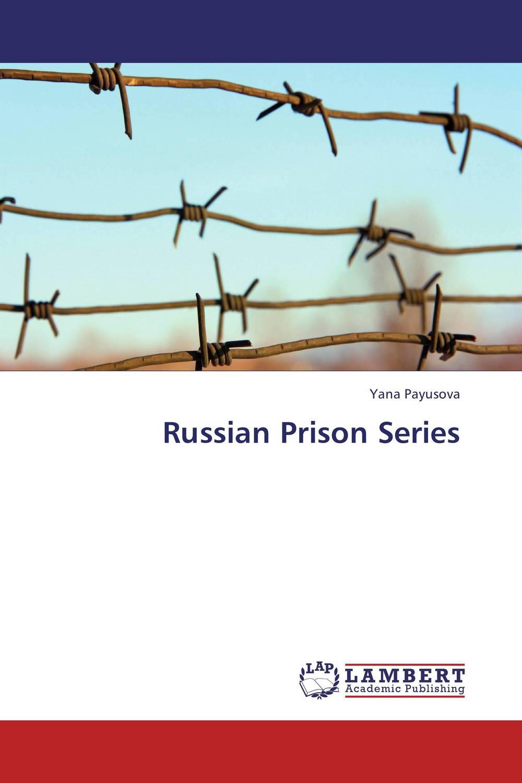 Russian Prison Series