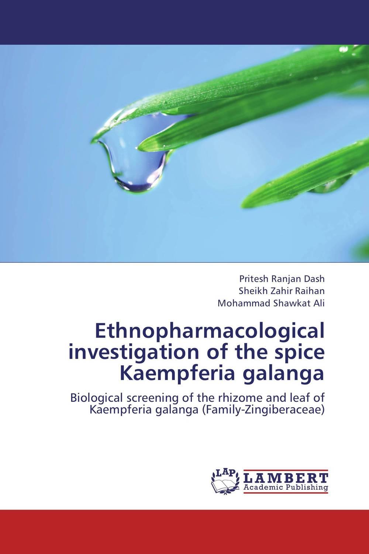 Ethnopharmacological investigation of the spice Kaempferia galanga