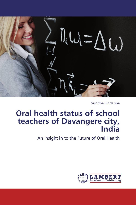 Oral health status of school teachers of Davangere city, India