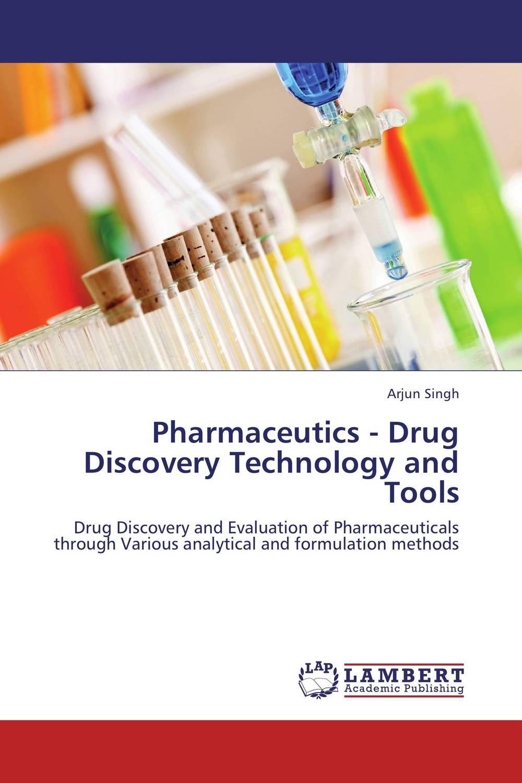 Arjun Singh Pharmaceutics - Drug Discovery Technology and Tools mahendra singh ashawat and nilima kanwar hada ethical guideline on paediatric drug development regulatory aspects