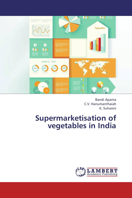 Supermarketisation of vegetables in India