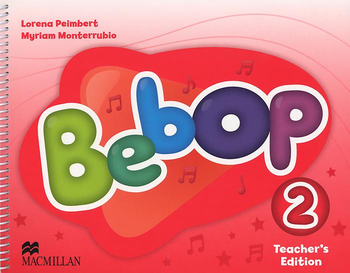 Bebop 2: Teacher's Edition