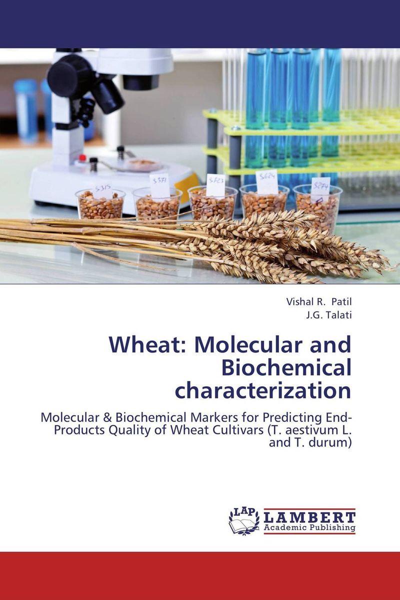 Vishal R. Patil and J.G. Talati Wheat: Molecular and Biochemical characterization krishen kumar bamzai and vishal singh perovskite ceramics preparation characterization and properties