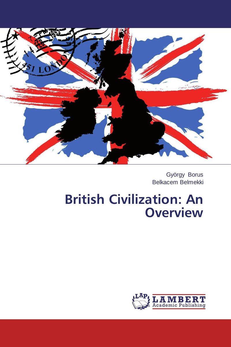 British Civilization: An Overview