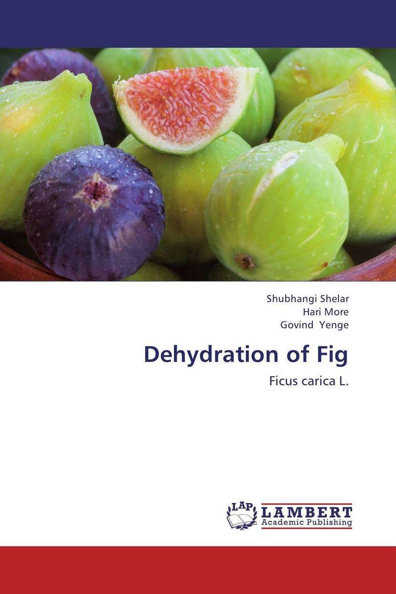 Dehydration of Fig