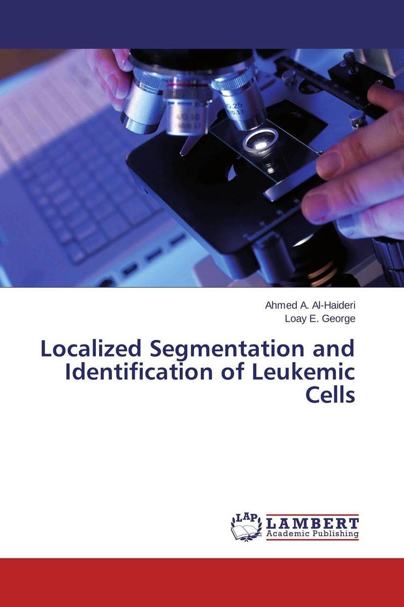 Localized Segmentation and Identification of Leukemic Cells
