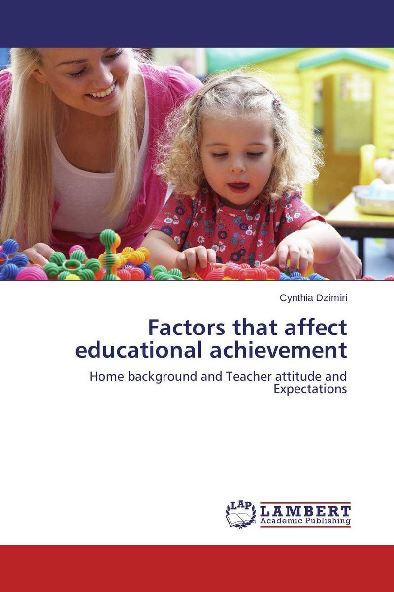 Factors that affect educational achievement