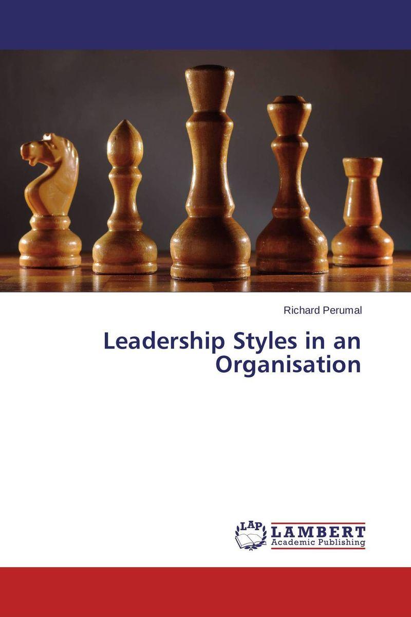 Leadership Styles in an Organisation