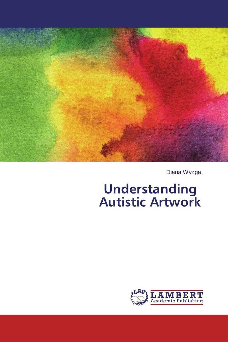 Understanding Autistic Artwork