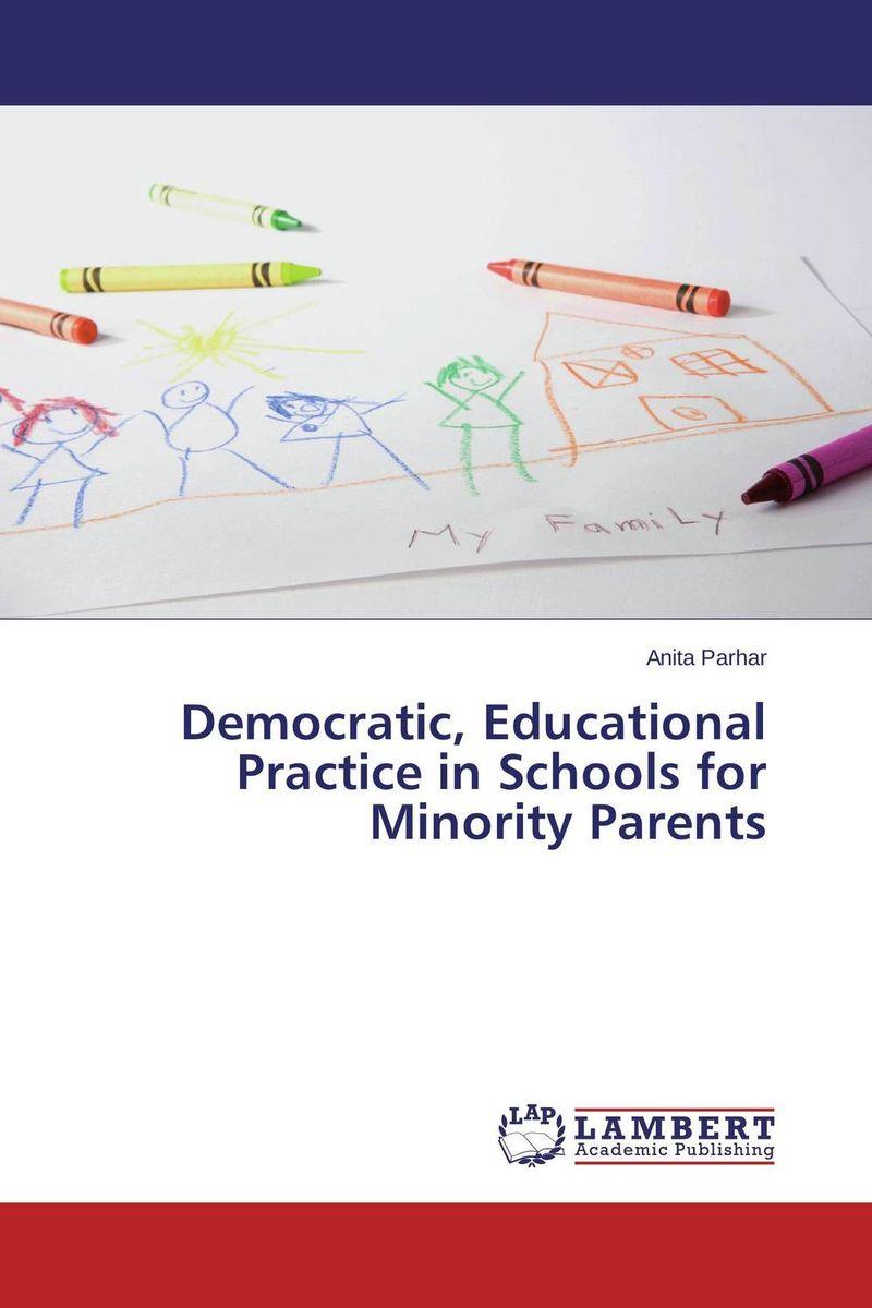 Democratic, Educational Practice in Schools for Minority Parents