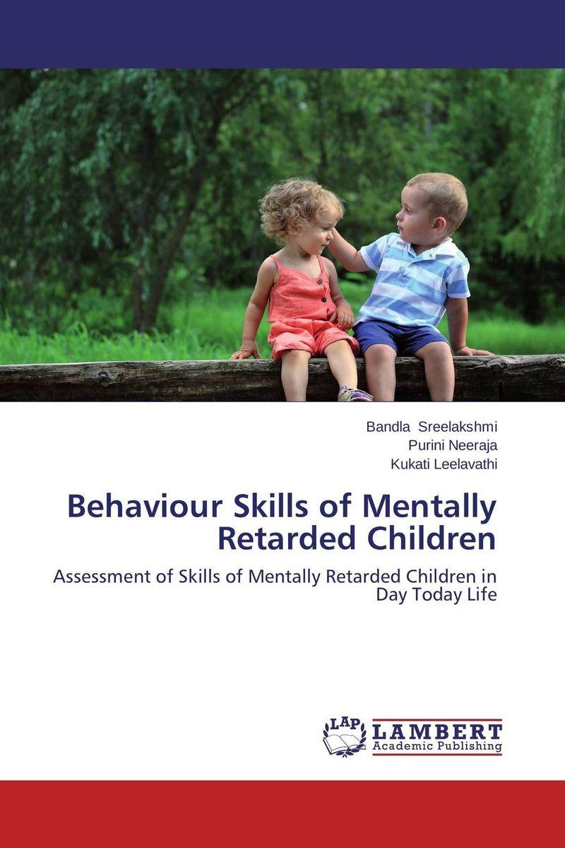 Behaviour Skills of Mentally Retarded Children