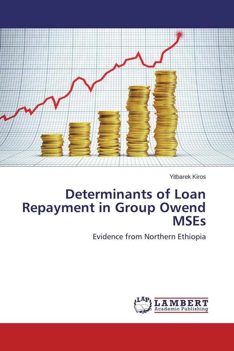 Determinants of Loan Repayment in Group Owend MSEs