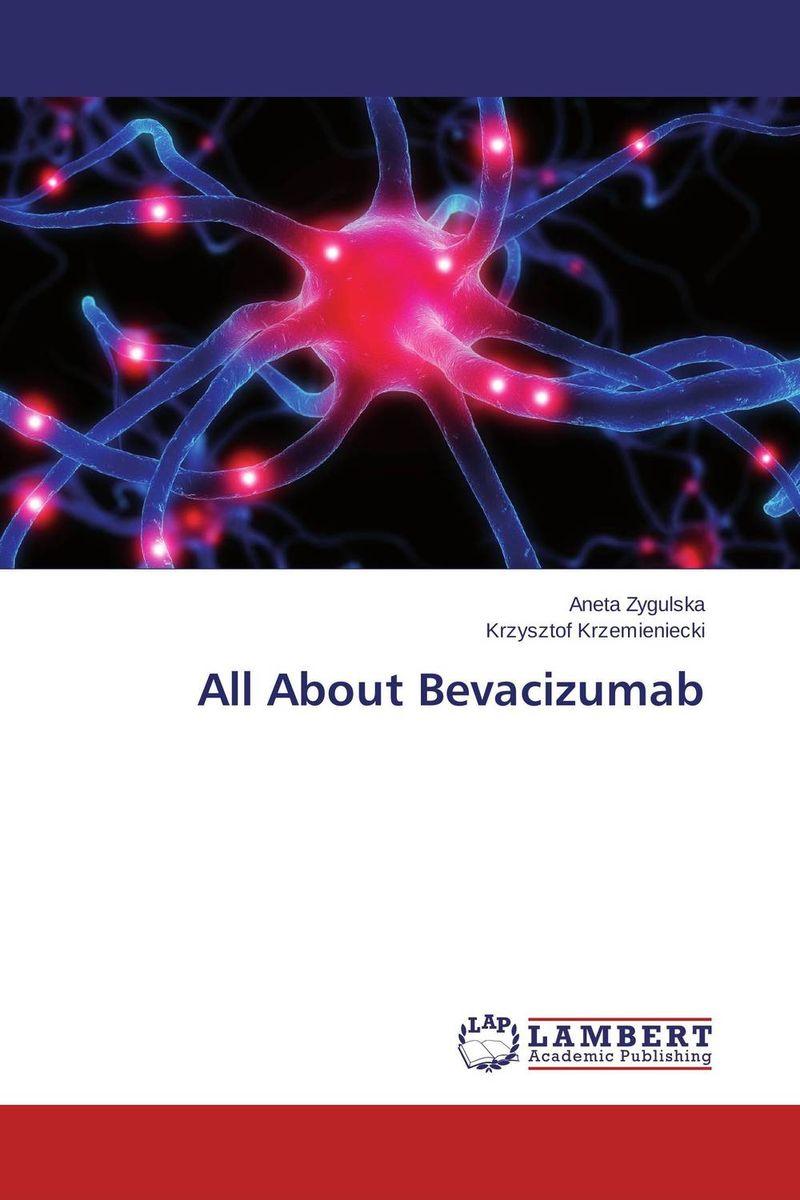 All About Bevacizumab