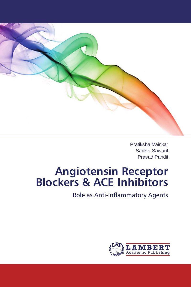Angiotensin Receptor Blockers & ACE Inhibitors