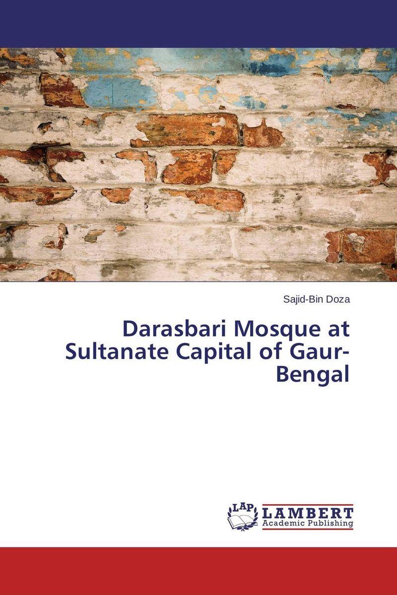 Darasbari Mosque at Sultanate Capital of Gaur-Bengal